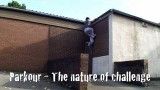 Parkour – The Nature of Challenge (1/4)