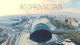 No Spain, No Gain